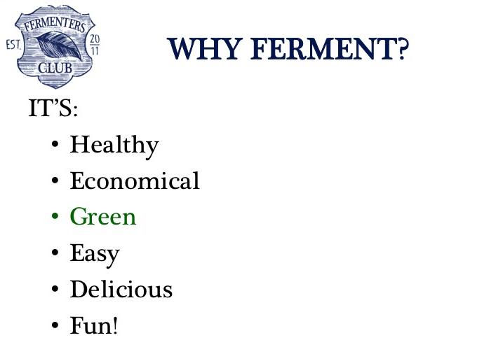 why ferment slide